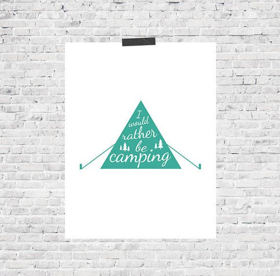 I would rather be camping, Camping, Camping Print, Outdoor Print, Kids room, Kids Room Decor, Turquoise Print ETSY