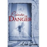 Pointe of Danger (Kindle Edition)By Lisa Greer