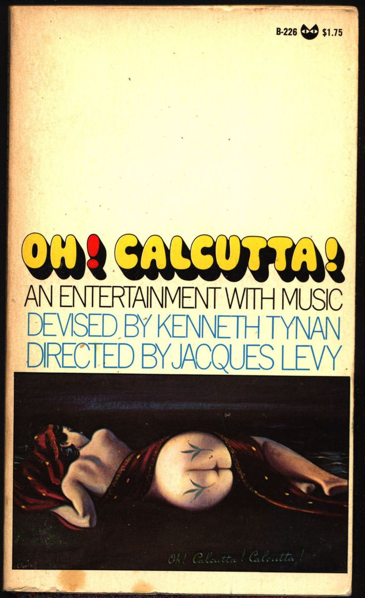 Oh! Calcutta! By Kenneth Tynan, Grove Press Evergreen B-226, 1969, Samuel Beckett, Edna O'Brien, Jules Feiffer, Leonard Melfi, John Lennon