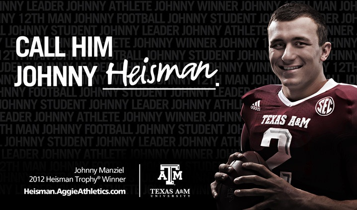 Johnny Heisman: TAMU's Johnny Manziel made history as the second Aggie & first freshman to win the Heisman!
