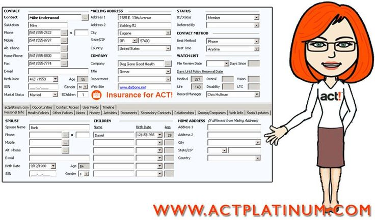 With the Act! Database customized for Insurance Professionals, store basic Contact details and personal information.  Keep track of the Medical, Dental and Vision Health Policies as well as Life, Disability and LTC Policies.  The Watch List will automatically count how many days until policy renewal dates.