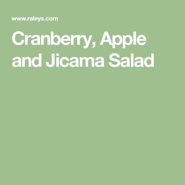 Cranberry, Apple and Jicama Salad
