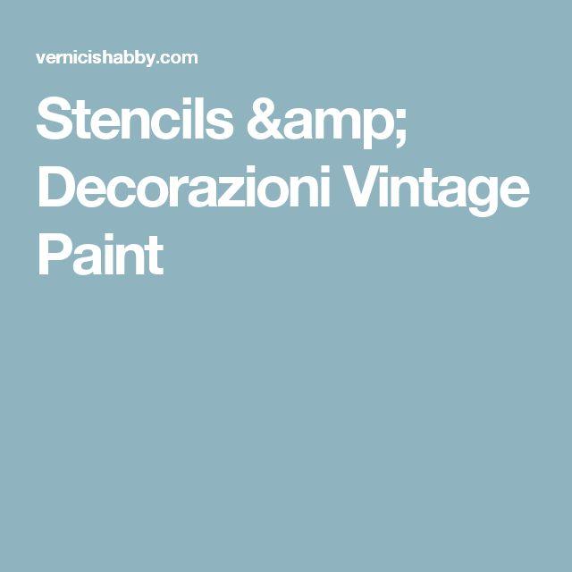 Stencils & Decorazioni Vintage Paint