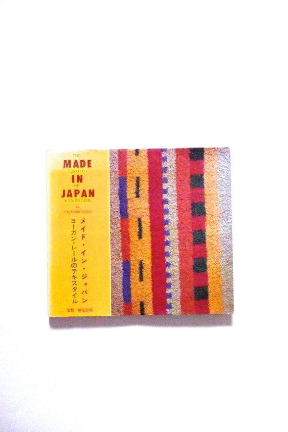 Vintage Book Made in Japan The Textiles of Jurgen Lehl by