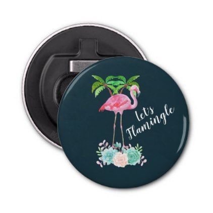 Pink Flamingo & Palm trees Let's Flamingle Bottle Opener - watercolor gifts style unique ideas diy