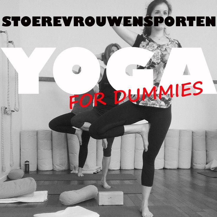 Yoga voor dummies 1: weg met de vooroordelen