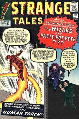 Strange Tales #110. The Human Torch v the Wizard and Paste-Pot Pet. Behind the scenes, Dr Strange makes his debut.