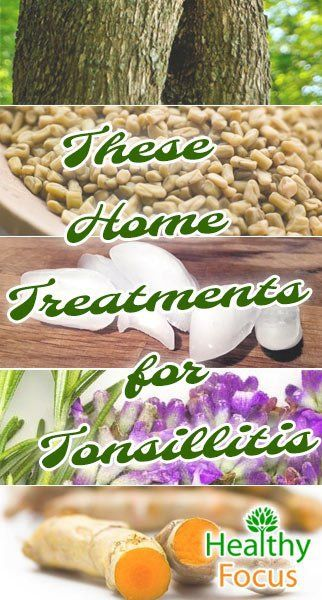 13 Home Treatments for Tonsillitis - Healthy Focus