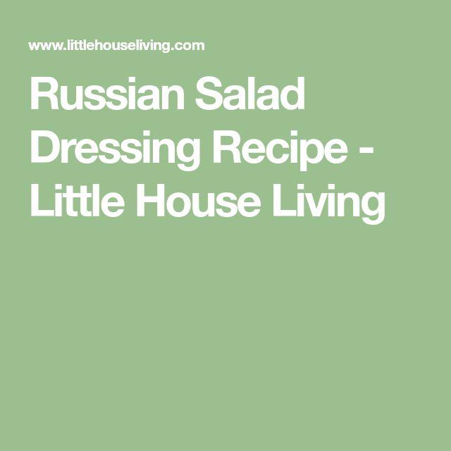 Russian Salad Dressing Recipe - Little House Living