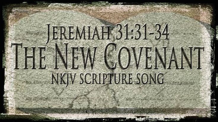 "Jeremiah 31:31-34 Song ""The New Covenant"" (Christian Scripture Praise Wo..."