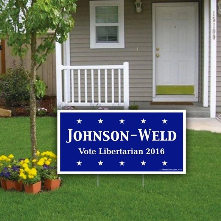 "Johnson-Weld Vote Libertarian 2016 12""x24"" Corrugated Plastic Sign (2"