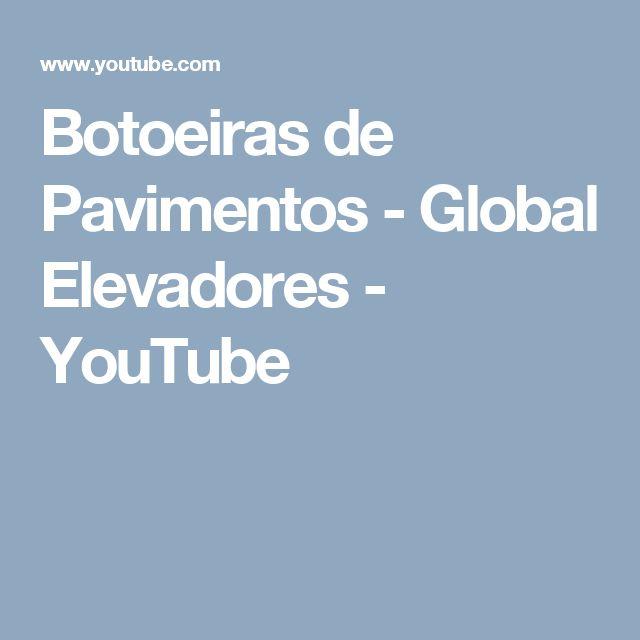 Botoeiras de Pavimentos - Global Elevadores - YouTube