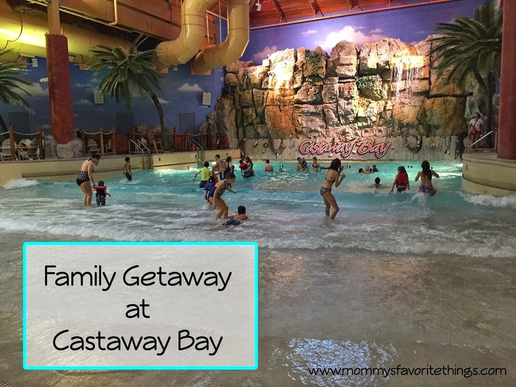 Mommy's Favorite Things: Weekend Getaway at Castaway Bay with a Giveaway #BloggingatCP
