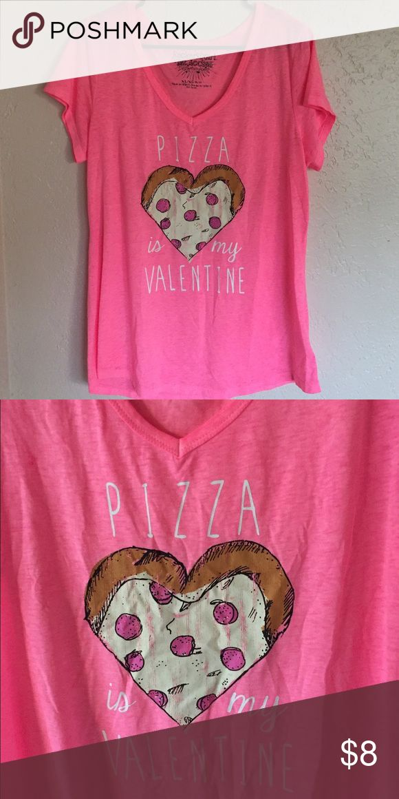 """""""pizza is my valentine"""" t shirt it is a girls size XL but fits as a cute baggy t shirt. hot pink, never worn. soft material and very comfy. Tops Tees - Short Sleeve"""