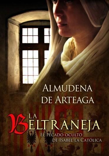 Descargar Libro La Beltraneja - Almudena de Arteaga en PDF, ePub, mobi o Leer Online | Le Libros
