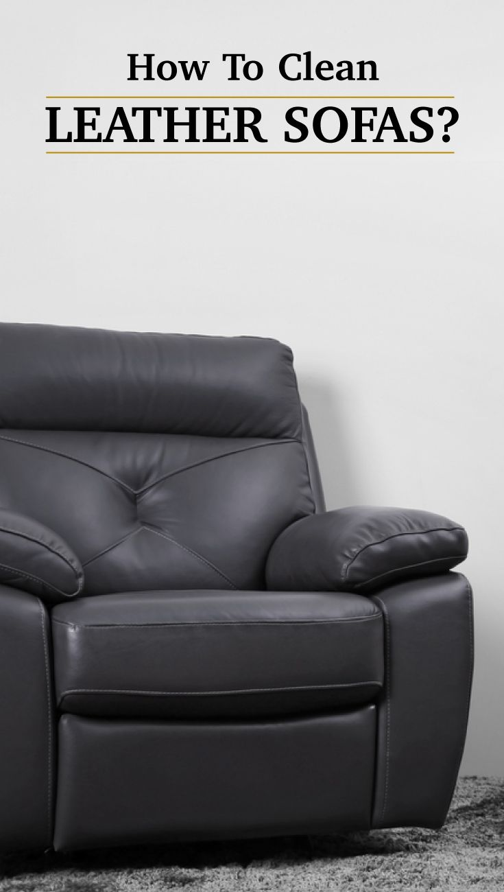 Clean your leather sofas like a pro with these tips! #leather #sofa #diy #livspace