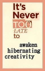 awaken hibernating creativity