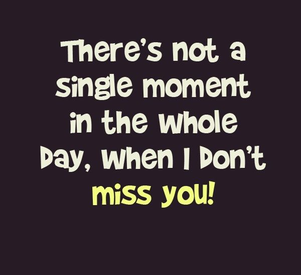 120 Best Missing You Quotes Sayings Images Pictures I Miss You Quotes Best Love Quotes Be Yourself Quotes