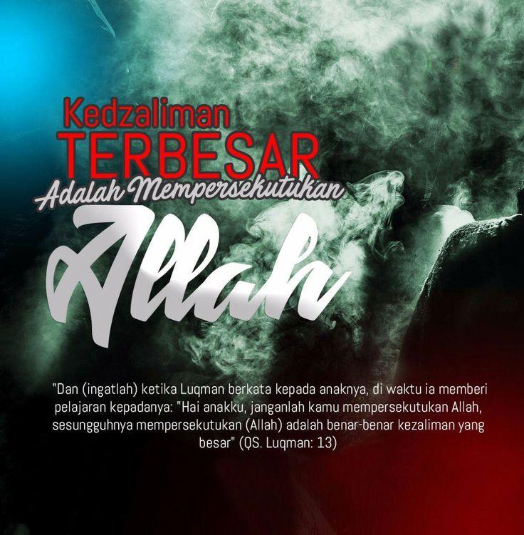 Follow @NasihatSahabatCom http://nasihatsahabat.com #nasihatsahabat #mutiarasunnah #motivasiIslami #petuahulama #hadist #hadits #nasihatulama #fatwaulama #akhlak #akhlaq #sunnah #aqidah #akidah #salafiyah #Muslimah #adabIslami #DakwahSalaf #ManhajSalaf #Alhaq #Kajiansalaf #dakwahsunnah #Islam #ahlussunnah #tauhid #dakwahtauhid #Alquran #kajiansunnah #salafy #syirik #kesyirikan #zalim #kezalimanterbesar #mempersekutukanAllah #QSLuqmanayat13 #Luqman13