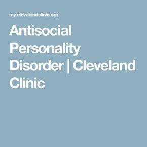 Antisocial Personality Disorder | Cleveland Clinic