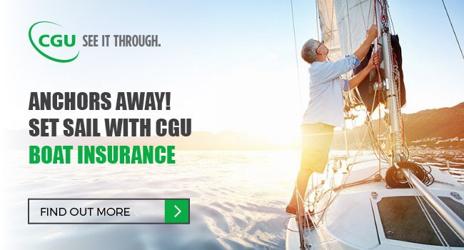 CGU Boat Insurance provides comprehensive cover against theft, fire, accidental or malicious damage… even stranding and capsizing is covered. So you can sail away without a worry in the world.