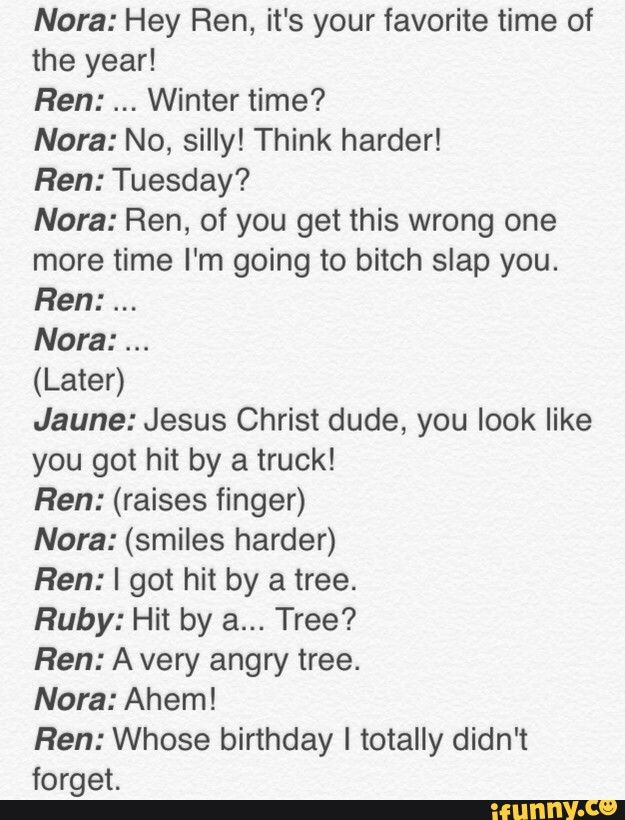 RWBY: A TOTALLY-NORMAL-NO-QUESTIONS-ASKED Talk Between Ren and Nora