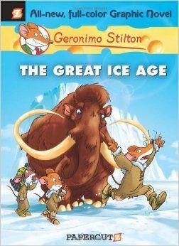 The Great Ice Age (Geronimo Stilton #5) by Stilton, Geronimo (2010) Hardcover: Geronimo Stilton: Amazon.com: Books