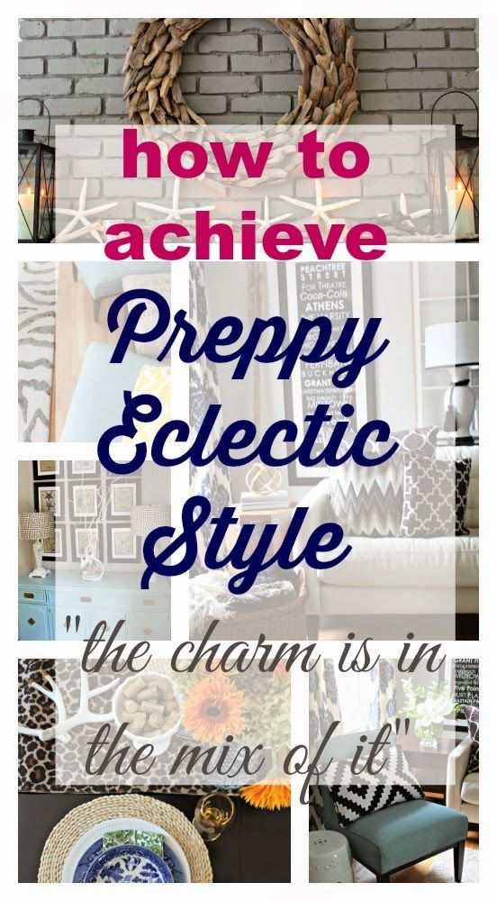 How to Achieve a Preppy Eclectic Style home. Mixing patterns, polka dots, leopard, but with a traditional twist. The charm is in the mix of it. See this home filled with inspiration and ideas for this type of style!