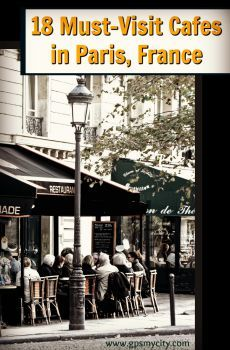 Cafes in Paris.  Use this comprehensive guide to find the best places to experience the Cafe culture in the French capital.   An experience you will never forget!