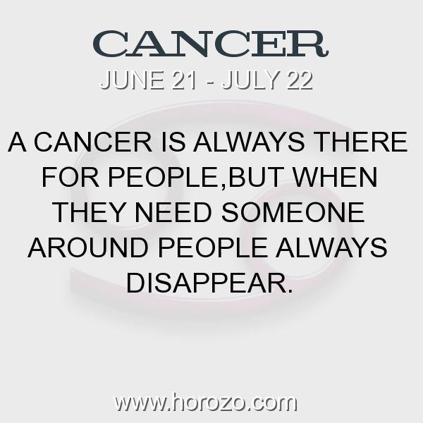 Fact about Cancer: A Cancer is always there for people,but when they need... #cancer, #cancerfact, #zodiac. Find new friends who are also Cancer. Have Fun Now:  https://www.horozo.com