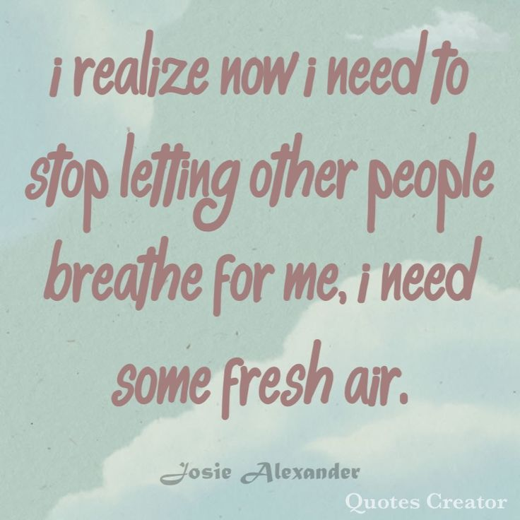 Just Breathe Tattoo Quotes Image Quotes At Hippoquotes Com: 1000+ Ideas About Just Breathe On Pinterest