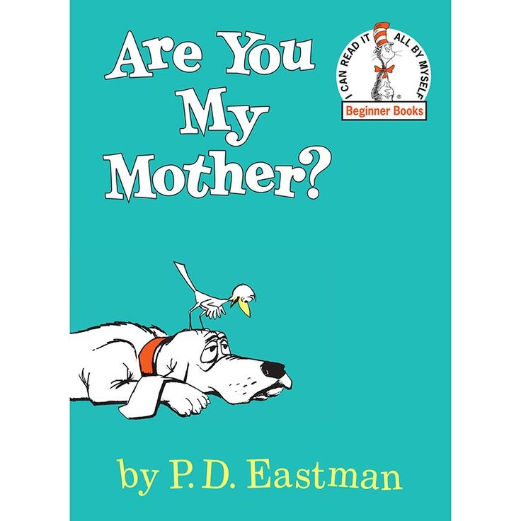 [My favorite book as a kid!!!!] Are Your My Mother?