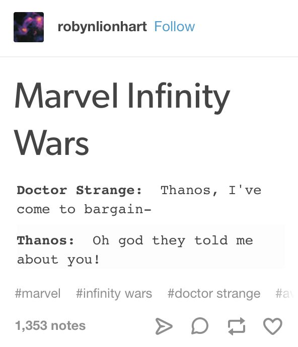 Me: * sobbing* Please…let no one, except Thanks, die in Infinity war. I'd cry in the movie theatre