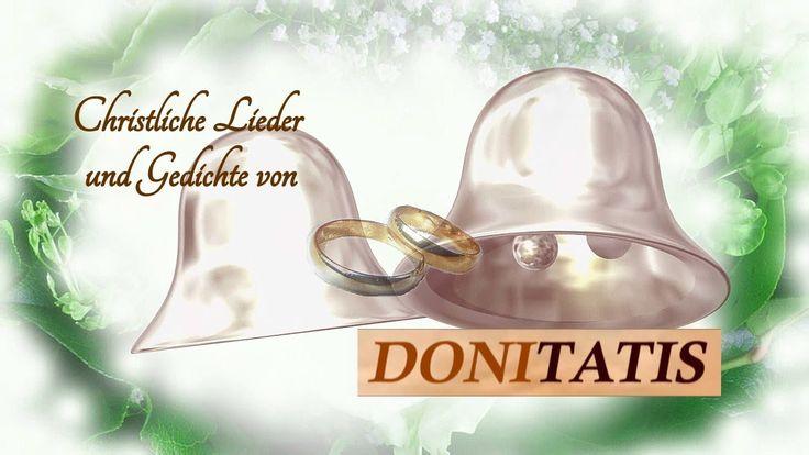 Erleben Sie schöne christliche Lieder zur Hochzeit zum Anhören, Mitsingen oder als Vortrag bei Donitatis.