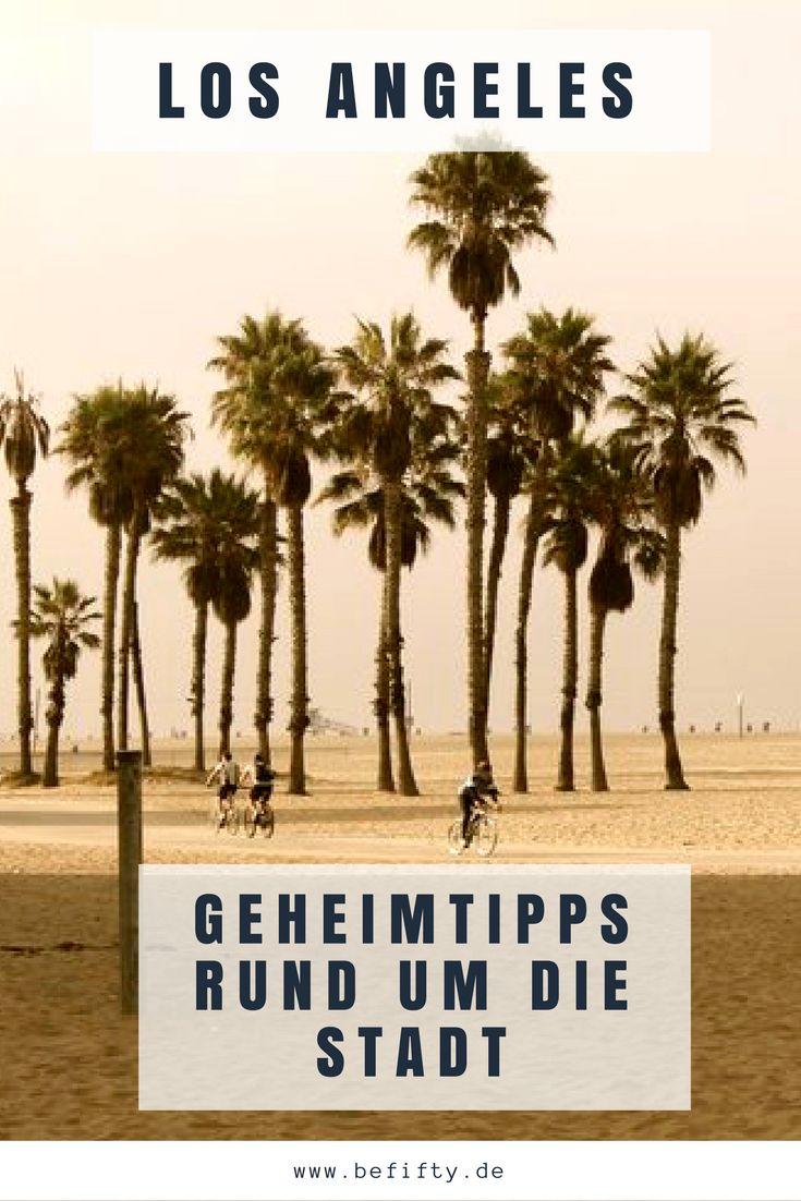 Wenn einer eine Reise tut. Heute Tipps in, um und rundum Los Angeles by Frank