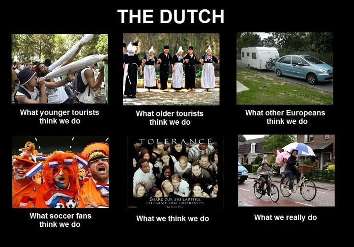 Ook wij Nederlanders ontsnappen niet aan internet meme What People Think I Do/What I Really Do. Bron: Stuff Dutch People Like