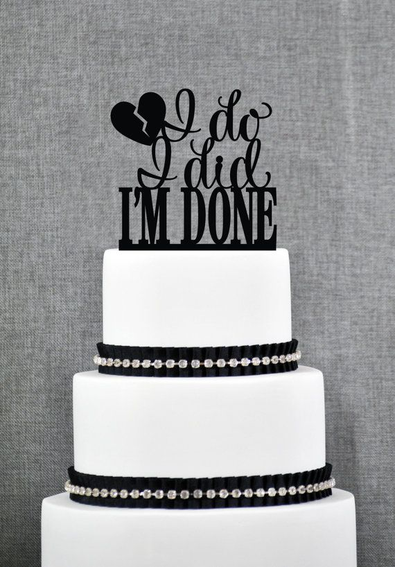 Best Divorce Cakes Ideas On Pinterest Divorce Party Freedom - 16 hilariously creative wedding cake toppers