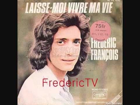 frederic françois-laisse moi vivre ma vie