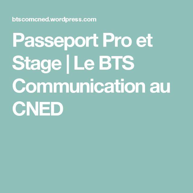 Passeport Pro et Stage | Le BTS Communication au CNED