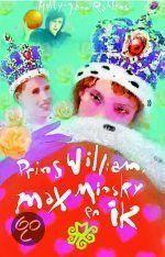 PRINS WILLIAM, MAX MINSKY EN IK - Holly-Jane Rahlens - ISBN 9789025737382. € 9,95 - Nelly Sue Edelmeister, toekomstig astronome en de slimste van haar klas, is verschrikkelijk verliefd. En niet op de eerste de beste haar pijlen zijn gericht op Prins William van Engeland, die ze heeft ontdekt tijdens de begrafenis van prinses Diana op televisie. GRATIS VERZENDING - BESTELLEN BIJ TOPBOOKS VIA BOL COM OF VERDER LEZEN? DUBBELKLIK OP BOVENSTAANDE FOTO!