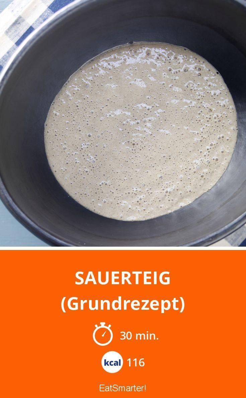 Sauerteig - (Grundrezept) - smarter - Kalorien: 116 Kcal - Zeit: 30 Min. | eatsmarter.de