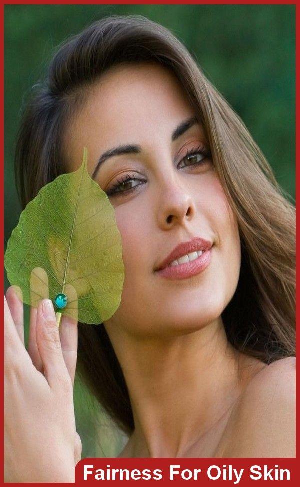 Homemade Beauty Tips For Fairness For Oily Skin    #BeautyTips #Fairness #OilySkin