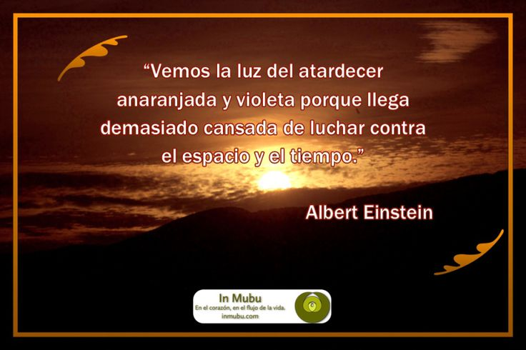 Atardecer -- Sunset -- Albert Einstein