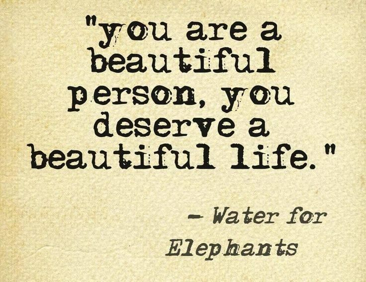 You Are A Beautiful Person......