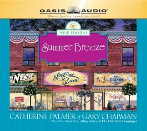 Summer Breeze by Catherine Palmer and Dr. Gary Chapman CD