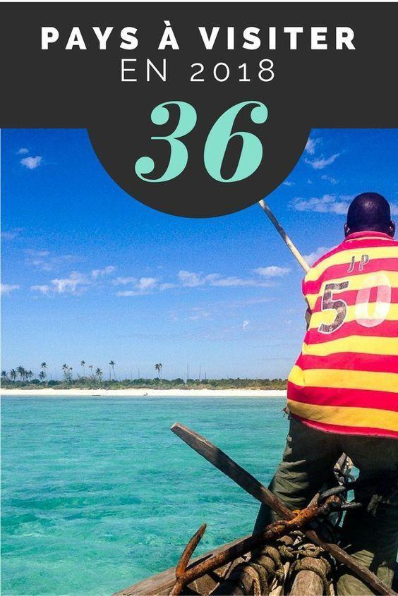 Vous vous demandez où aller en 2018? 36 blogueurs voyage vous livre leurs destinations favorites sur leur liste de pays à visiter en 2018. #voyage #backpacking #backpackers #travelblogger #voyagerseule
