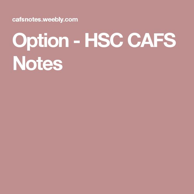 Option - HSC CAFS Notes