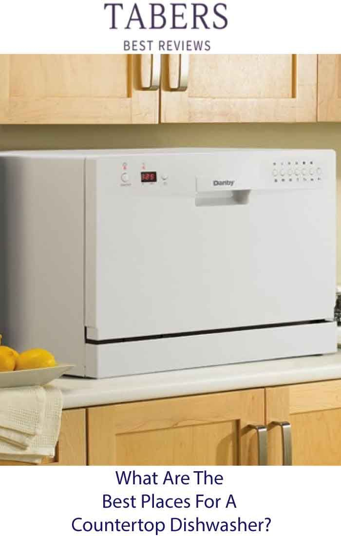 Countertop Dishwashers Are Used All Over The World Here Is A List Of Some Of The Most Common Places Th Countertop Dishwasher Countertops Solar Panels For Home