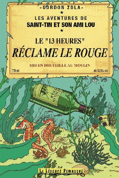 On se doutait bien que Tintin abusait de la boisson...