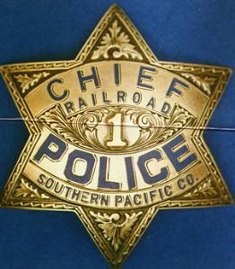 Southern Pacific Chief of Police Badge.
